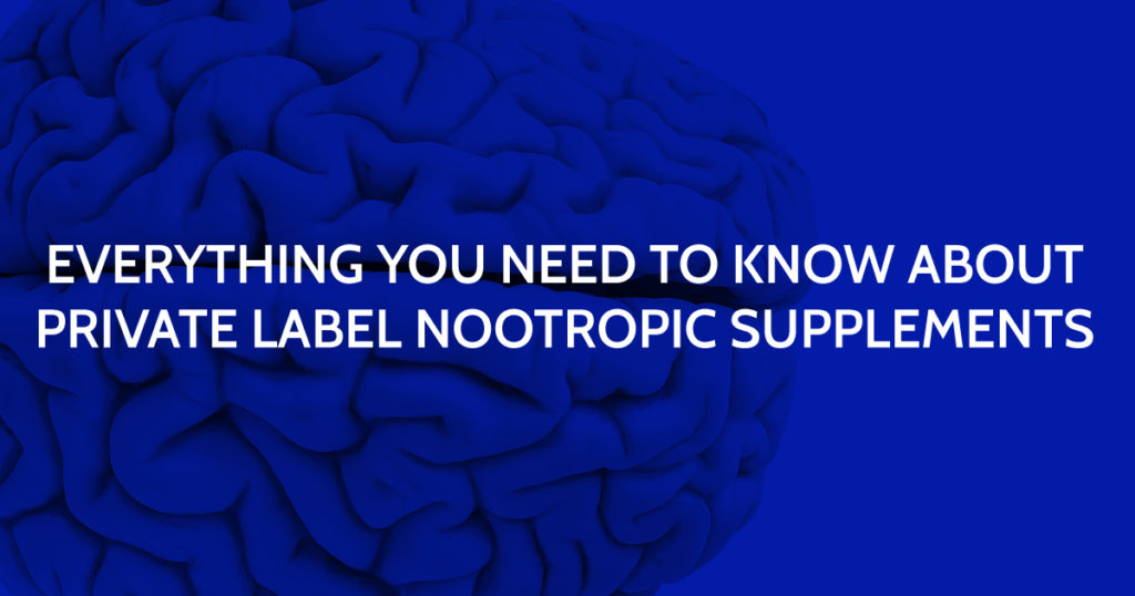 Private Label Nootropic Supplements