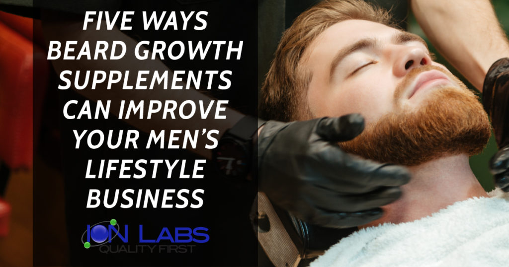 Five Ways Beard Growth Supplements Can Improve Your Men's Lifestyle