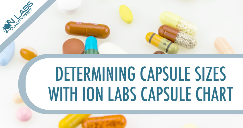 Determining Capsule Sizes with Ion Labs Capsule Chart
