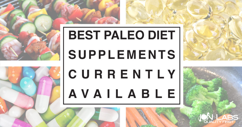 Best Paleo Diet Supplements Currently Available
