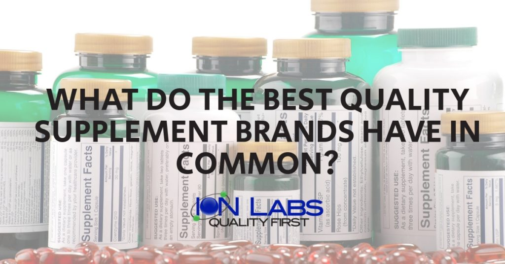 What Do the Best Quality Supplement Brands Have in Common?