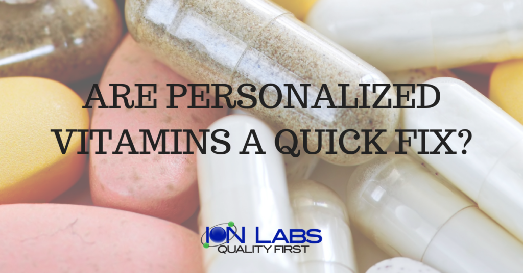 Why Personalized Vitamins Are Not The Answer For Everyone