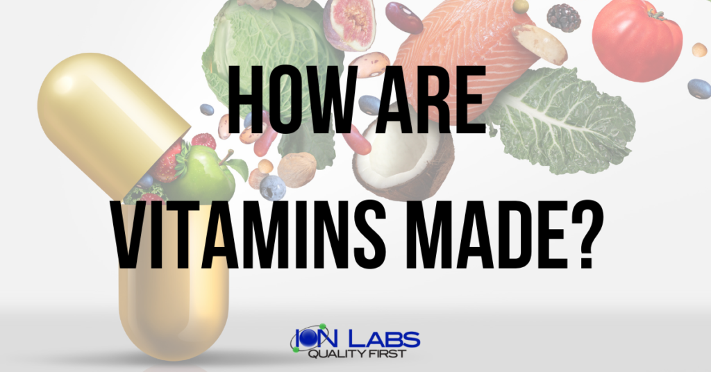 How Are Vitamins Made