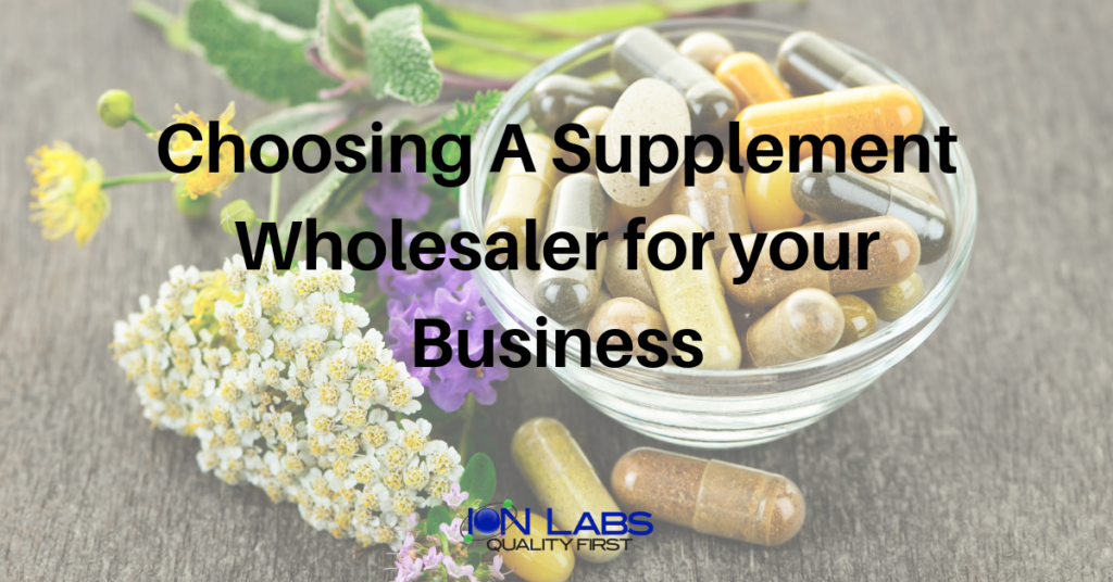 Choosing a Global Supplement Wholesaler for your Business